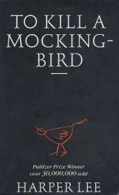 To Kill a Mocking Bird - Harper Lee